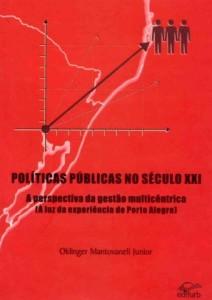 Políticas Públicas no Século XXI